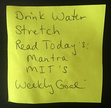 Daily Reminder: Drink Water, Stretch, Mantra, MIT, Weekly Goal